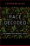 Race Decoded, Catherine Bliss, 0804774080