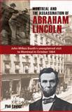 Montreal and the Assassination of Abraham Lincoln, Phil Taylor, 1926824083