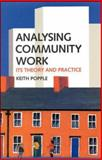 Analysing Community Work : Its Theory and Practice, Popple, Keith, 0335194087