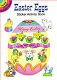 Easter Eggs Sticker Activity Book, Cathy Beylon, 0486294080