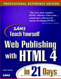 Sams Teach Yourself Web Publishing with HTML 4 in 14 Days : Professional Reference Edition, Lemay, Laura, 0672314088
