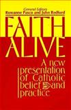 Faith Alive : A New Presentation of Catholic Belief and Practice, , 0896224082