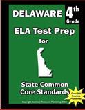 Delaware 4th Grade ELA Test Prep, Teachers Treasures, 1484114086