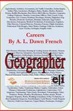 Careers: Geographer, A. L. French, 1495244083