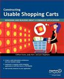 Constructing Usable Shopping Carts : Designing and Building Great e-Commerce Applications, Evans, Clifton and Kerr, Jody, 1590594088