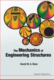 The Mechanics of Engineering Structures, D. W. A. Rees, 178326408X