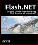 FLASH.Net - Dynamic Content for Designers with Flash Remoting MX and ASP.Net, Nadhani, Pallav and Porter, Erika R., 1904344089