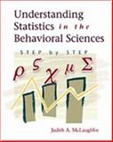 Understanding Statistics in the Behavioral Sciences : Step by Step, McLaughlin, Judith A., 0155074083