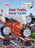 Fast Train, Slow Train (Thomas and Friends), Wilbert V. Awdry, 0385374089