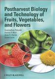 Postharvest Biology and Technology of Fruits, Vegetables, and Flowers, Paliyath, Gopinadhan and Murr, Dennis P., 0813804086