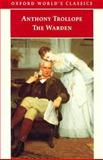 The Warden, Anthony Trollope, 0192834088