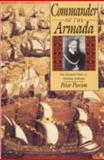 Commander of the Armada : The Seventh Duke of Medina Sidonia, Pierson, Peter, 0300044089