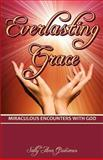 Everlasting Grace, Sally Ann Quinones, 0615414087
