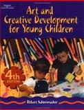 Art and Creative Development for Young Children, Schirrmacher, Robert, 076682408X