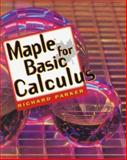 Maple for Basic Calculus, Parker, Richard, 0827374089