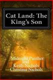 Cat Land, Midnight Panther and Keith Nichols, 1492704083