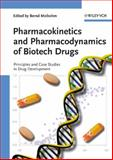 Pharmacokinetics and Pharmacodynamics of Biotech Drugs : Principles and Case Studies in Drug Development, Meibohm, Bernd, 3527314083