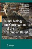 Faunal Ecology and Conservation of the Great Indian Desert, Sivaperuman, C., 3540874089