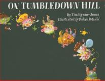 On Tumbledown Hill, Tim Wynne-Jones, 0889954097