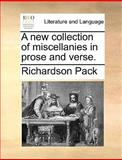 A New Collection of Miscellanies in Prose and Verse, Richardson Pack, 1170154093