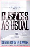 Business As Usual, Denise Grover Swank, 1495354091