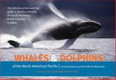 Whales and Dolphins of the North American Pacific, Graeme Cresswell and Dylan Walker, 1550174096