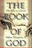 The Book of God, Walter Wangerin, 0310204097