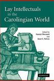 Lay Intellectuals in the Carolingian World, , 0521174090