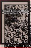 Between Reason and History : Habermas and the Idea of Progress, Owen, David S., 0791454096
