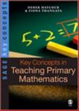 Key Concepts in Teaching Primary Mathematics, Haylock, Derek and Thangata, Fiona, 1412934095