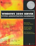 Windows 2000 Server System Administration Handbook, Syngress Media, Inc. Staff and Wallbridge, Sean, 1928994091