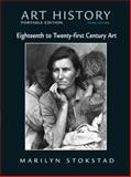 Art History Bk. 6 : Eighteenth to Twenty-First Century Art, Stokstad, Marilyn, 0136054099