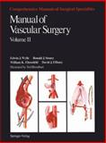 Manual of Vascular Surgery, Wylie, E. J. and Stoney, Ronald J., 0387904093