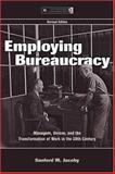 Employing Bureaucracy 9780805844092