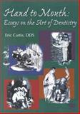 Essays on the Art of Dentistry, Curtis, Eric K., 0867154098