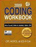 2009 Coding Workbook for the Physician's Office, Covell, Alice, 1435484096