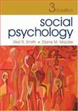 Social Psyschology, Eliot R. Smith and Diane M. MacKie, 1841694096