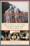 Sydney and Violet, Stephen Klaidman, 0385534094