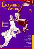 Crashing the Boards : A Friendly Study Guide for the USMLE Step 1, Yeh, Benjamin, 0397584091