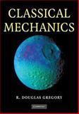 Classical Mechanics, Gregory, R. Douglas, 0521534097
