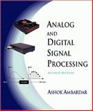 Analog and Digital Signal Processing, Ambardar, Ashok, 053495409X
