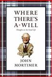 Where There's a Will, John Mortimer, 0670034096
