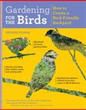 Gardening for the Birds, George Adams, 1604694092