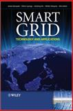 Smart Grid : Technology and Applications, Ekanayake, Janaka and Jenkins, Nick, 0470974095