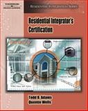 Residential Integrator's Certification, Adams, Todd B. and Wells, Quentin, 1418014095