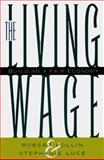 The Living Wage, Robert Pollin and Stephanie Luce, 1565844092