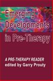 Emerging Developments in Pre-Therapy, , 1906254095