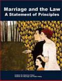 Marriage and the Law : A Statement of Principles, , 1931764093