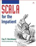Scala for the Impatient, Horstmann, Cay S., 0321774094