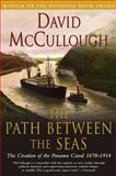 The Path Between the Seas, David McCullough, 0671244094